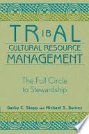 Tribal Cultural Resource Management