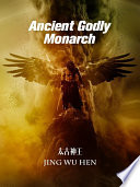 Ancient Godly Monarch 1  book