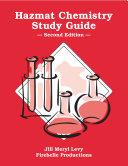 Hazmat Chemistry Study Guide (Second Edition)