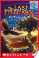 The Whispering Oak  A Branches Book  The Last Firehawk  3