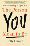 The Person You Mean to Be