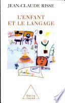 L enfant et le langage