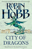 City Of Dragons The Rain Wild Chronicles Book 3