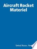 Aircraft Rocket Materiel