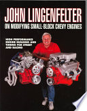 John Lingenfelter on Modifying Small Block Chevy Engines