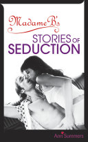 Madame B s Stories of Seduction