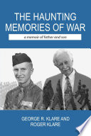 The Haunting Memories of War  A Memoir of Father and Son