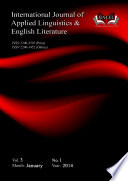 International Journal of Applied Linguistics and English Literature (IJALEL: Vol. 3, No.1), 2014
