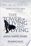 The Tower of Living and Dying