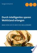 Durch Intelligentes Sparen Wohlstand Erlangen