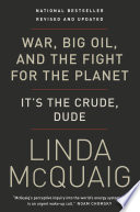 War  Big Oil and the Fight for the Planet