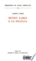Henry James e la Francia    Roma  Ed  di storia e letteratura 1969  370 S  8