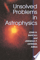 Unsolved Problems in Astrophysics Pdf/ePub eBook