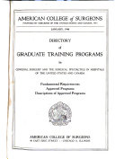 Directory Of Graduate Training Programs In General Surgery And The Surgical Specialties In Hospitals Of The United States And Canada