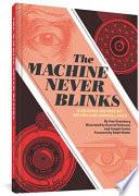 The Machine Never Blinks Book PDF
