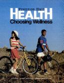 Prentice Hall Health Choosing Wellness