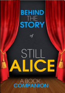still alice behind the story a book companion