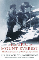 . The Epic of Mount Everest .