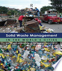 Solid Waste Management in the World s Cities