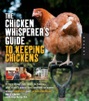 download ebook the chicken whisperer\'s guide to keeping chickens pdf epub
