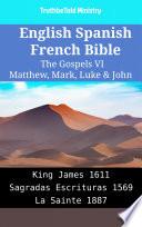 English Spanish French Bible The Gospels Vi Matthew Mark Luke John