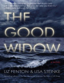 The Good Widow  A Novel