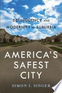 America  s Safest City