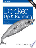 Docker: Up & Running : scale. however, understanding how linux containers fit into...