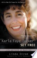 Karla Faye Tucker Set Free
