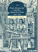 Print  Manuscript and the Search for Order  1450 1830