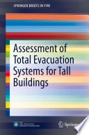 Assessment of Total Evacuation Systems for Tall Buildings