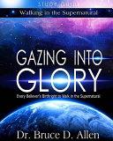 Gazing Into Glory Study Guide