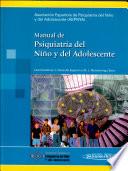 Manual De Psiquiatria Del Nino Y Del Adolescente Manual Of Child And Adolescent Psychiatry