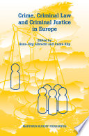crime criminal law and criminal justice in europe