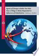 Agents of Change in Bullet Tree Falls: How a Village in Belize Responded to Influences of Globalization