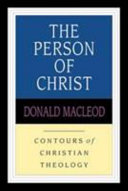 Person of Christ (Contours of Christian Theology)