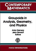 Groupoids in Analysis, Geometry, and Physics