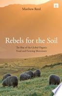Rebels for the Soil