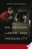 On Gender  Labor  and Inequality