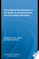 International Perspectives on the Goals of Universal Basic and Secondary Education