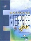 Enterprise plus  Workbook  Per le Scuole superiori