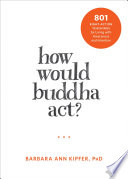 How Would Buddha Act