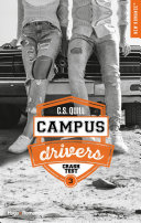 Campus drivers - tome 3 Crashtest -Extrait offert-