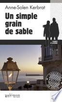 Un simple grain de sable