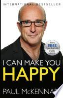 I Can Make You Happy