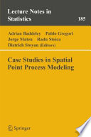 Case Studies in Spatial Point Process Modeling