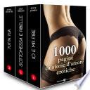 1000 pagine di storie d amore erotiche