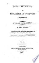 Fatal Revenge  Or  The Family of Montorio Book PDF
