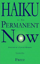 Haiku To The Permanent Now