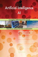 Artificial Intelligence Ai Complete Self Assessment Guide